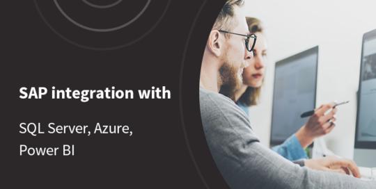 SAP integration with SQL Server, Azure, Power BI